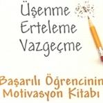 """Başarılı Öğrencinin Kitabı """"Üşenme Erteme Vazgeçme"""
