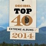 2014'ün En İyi Albümleri Listeleri: Decibel Top 40