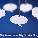 Niş Kavramı Ve Niş Odaklı Blog