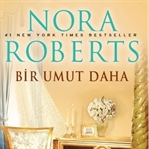 Bir Umut Daha - Nora Roberts