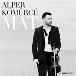 """Alper Kömürcü'den Enstrümantal Albüm: """"MAT"""