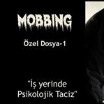 """MOBBİNG-ÖZEL DOSYA-2 """"ŞIDDET, ÇATIŞMA VE YILDIRMA"""""""