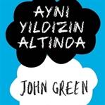 Kitap Yorumu: Aynı Yıldızın Altında - John Green