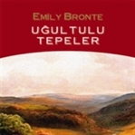 Uğultulu Tepeler/Emily Bronte (İnceleme)