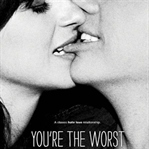 FX'ten Yeni Romantik Komedi: You're the Worst