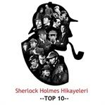 Sherlock Holmes Hikayeleri - TOP10