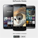 Wetransfer IOS'dan sonra Android'e de girdi!