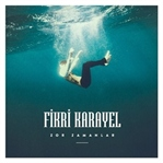 Fikri Karayel'den İlk Albüm: Zor Zamanlar