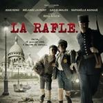 La Rafle ve Günümüze İlişkin Çıkarımlar