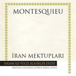 Montesquieu'nün Büyük Hicvi Raflarda!