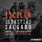 Sebastiao Salgado:İşçiler