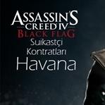 Assasins Creed Black Flag – Havana – Suikastçi Kon