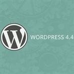 Wordpress 4.4 ile Birlikte Gelen Yenilikler
