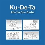 """Arcayürek'in """"Ku-De-Ta"""" Serisinde Üçüncü Kitap"""