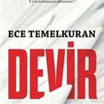 """Ece Temelkuran'ın """"Devir"""" Gözü"""