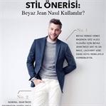 Beyaz Jean Giyme Kılavuzu