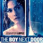 The Boy Next Door : Bir Gecelik Hata