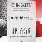 İlk Aşk - John Green