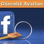 Önemli Facebook Güvenlik Ayarları!