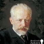 Pyotr İlyiç ÇAYKOVSKİ (1840–1893)