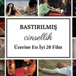 Bastırılmış Cinsellik Üzerine En İyi 20 Film