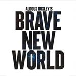 'Cesur Yeni Dünya' sahneye uyarlanıyor