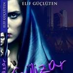 GÜLİZAR-Son Zamanların En İyi Romanı