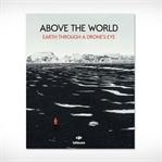 Bir Drone'un Gözünden Dünya (Above The World)