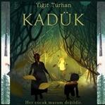 Kadük - Yiğit Turhan