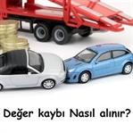 Kaza Sonucu Araç Değer Kaybı Nasıl Alınır?