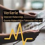 Verilerle İnternet Haberciliği, Gazete Haberciliği