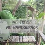 Weltreise mit Handgepäck - ja es ist möglich !!!