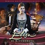 Elisa Di Rivombrosa [Dizi İncelemesi]