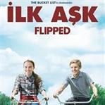 Film Önerisi : İlk Aşk (Flipped)