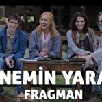 Annemin Yarası – Fragman