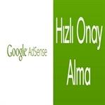 Google Adsense Hızlı Onay Nasıl Alınır?