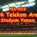 PES 2016 Galatasaray Türk Telekom Arena Stadyum Ya