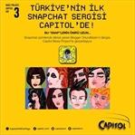 Türkiye'nin İlk Snapchat Sergisi Capitol'de!