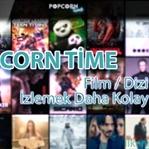 Popcorn Time ile Film ve Dizilerinize Ulaşın