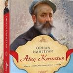 """Yazar Orhan Bahtiyar ile """"Ateş Kırmızısı"""" Hakkında"""