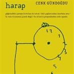 Cenk Gündoğdu'dan Yeni Şiirler : Harap