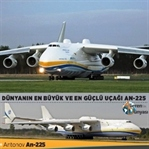 Dünyanın En Büyük ve En Güçlü Uçağı Olan An-225