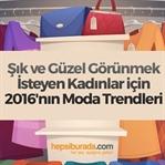 Geç Gelen Bir Yazı: 2016 Moda Trendleri