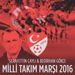 2016 Milli Takım Marşı Dillerde!
