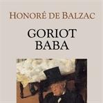 Honoré de Balzac - Goriot Baba