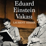 Laurent Seksik'ten Eduard Einstein Vakası