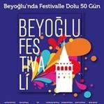 Beyoğlu'nda Bir İlk: 50 Gün Festival Var!
