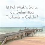 Koh Mak als Geheimtipp in Gefahr