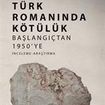 Türk Romanında Kötülük