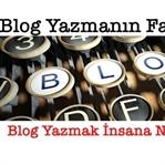 Blog Yazmak İnsana Ne Kazandırır?